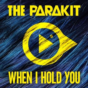 When I Hold You - The PARAKIT feat. JACOB, Alden
