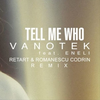 Tell Me Who - VANOTEK feat. ENELI