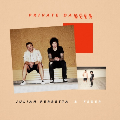 Private Dancer - Julian Perretta and Feder